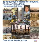 Ludvík Šašinka - Historie pobytu armády v Hodoníně/Vznik a vývoj kasáren